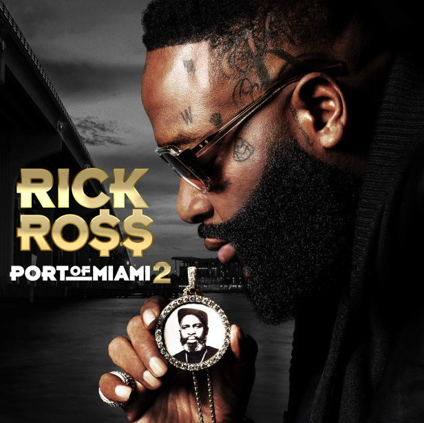 Rick Ross Port of Miami 2 Cover