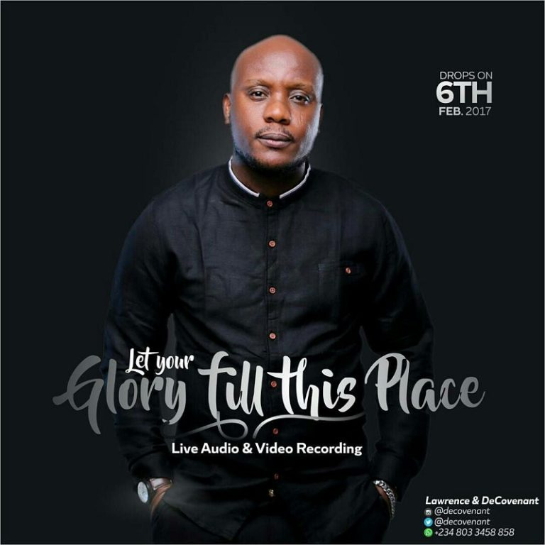 Lawrence & Decovenant – Let Your Glory Fill this Place (+ Lyrics)