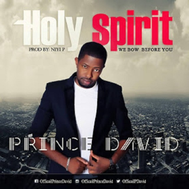 Holy Spirit (We Bow Before You) - Prince David