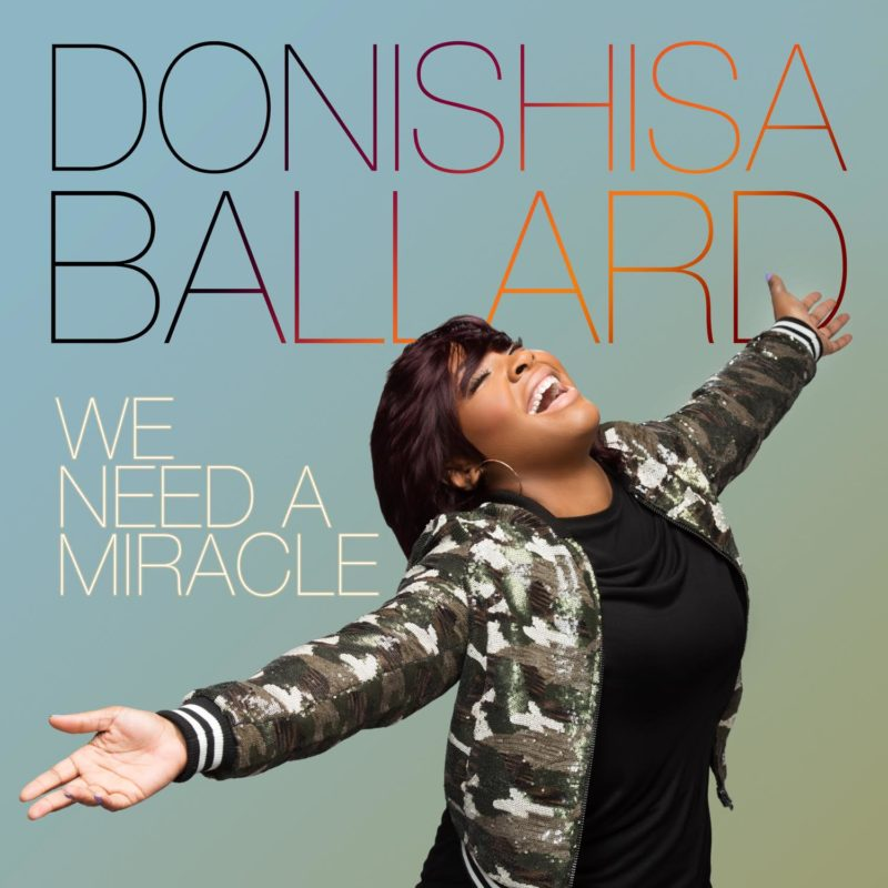 Music: We Need A Miracle By Donishisa Ballard