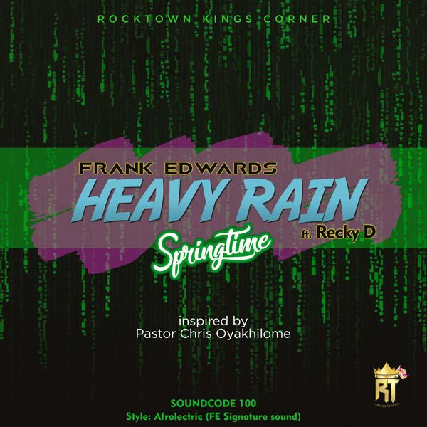 AUDIO: Heavy Rain By Frank Edwards Ft. Recky D