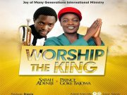 Worship The King By Sarah Adeniji