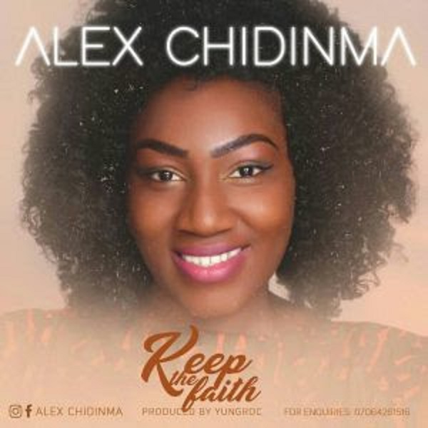 "Download mp3: Alex Chidinma releases new single titled ""Keep the Faith"""