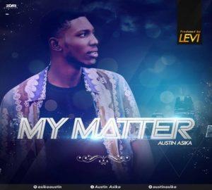 My Matter By Austin Asika