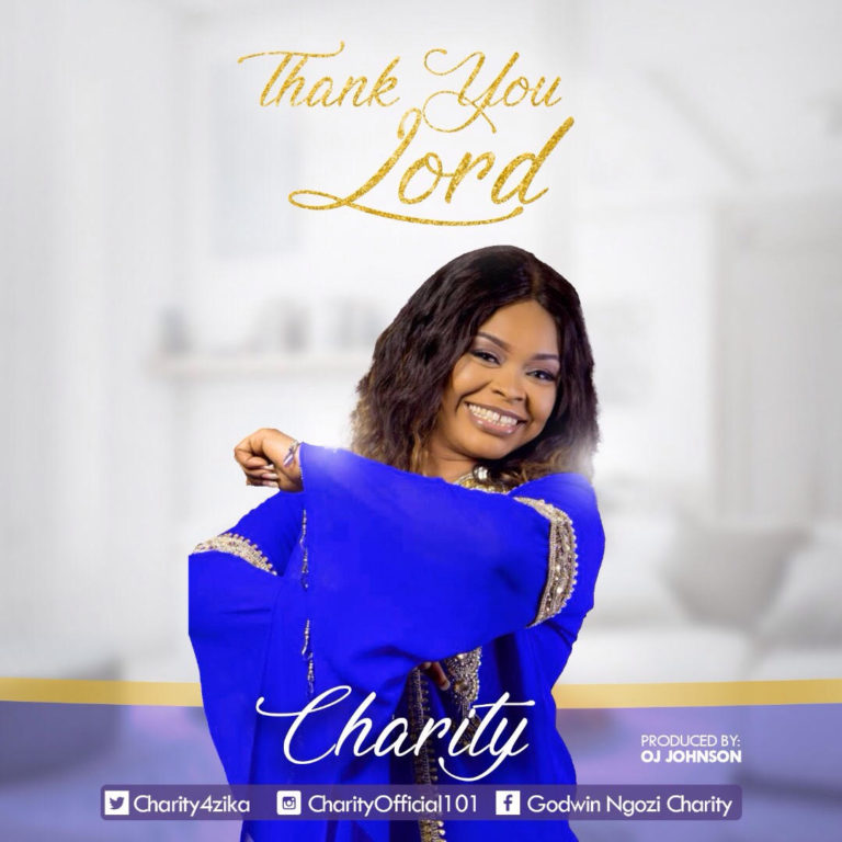 """Free Mp3 Download: """"Thank You Lord"""" By Charity @okaywavesrecord"""