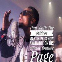 Download Music: Martin Pk -Thus saith the Spirit (Audio + Video + Lyrics)