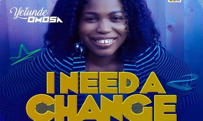 Yetunde Omosa - I Need A Change