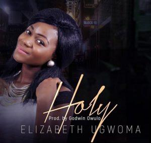 Holy -Elizabeth Ugwoma Alagi