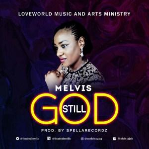 Still God ByMelvis