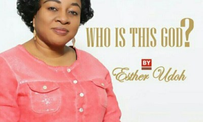 Esther Udoh -Who Is This God
