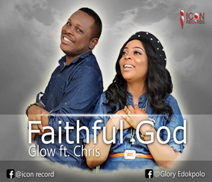 Faithful God – Glow Ft Chris || Okaywaves