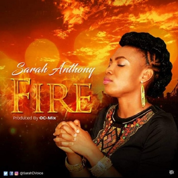 Gospel Music: Fire – Sarah Anthony || @sarahdvoice