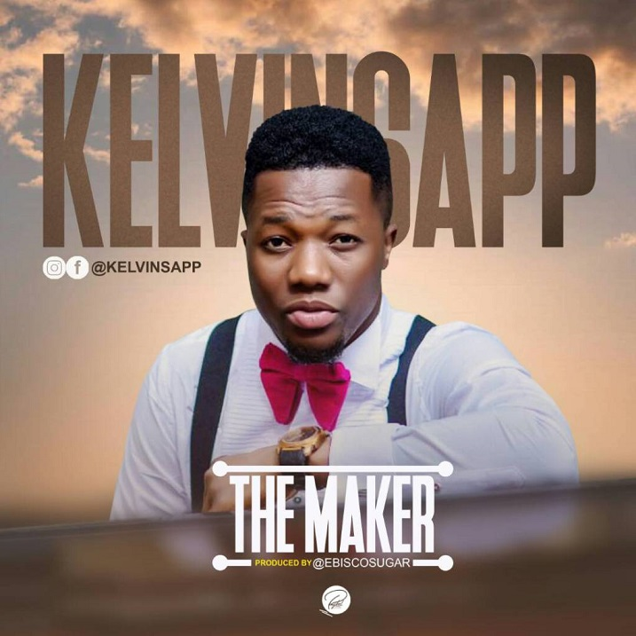 "Download Kelvinsapp – ""The Maker"" @kelvinsapp1"