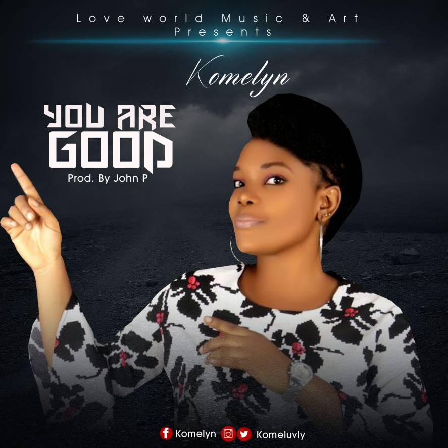 Download Komelyn – You Are Good
