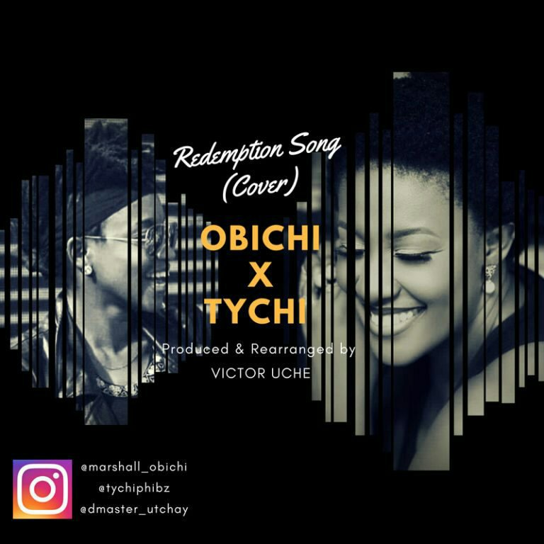 Download Obichi Redemption Song (Cover) FT Tychi | @marshallprinces