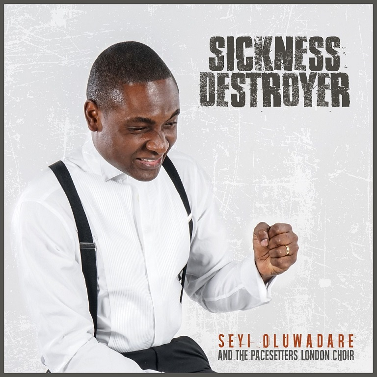 Download Seyi Oluwadare – Sickness Destroyer || @Seyi_Oluwadare