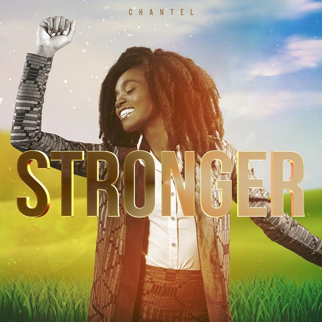"Chantel debuts with her latest single titled ""Stronger"""