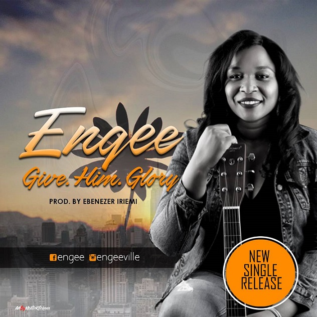 Download Give Him Glory By Engee @egeeville