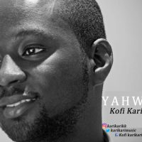 Download We Bow Down & Worship Yahweh – Kofi Karikari