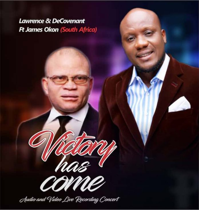 Download Victory Has Come – Lawrence and De'Covenant  Ft. James Okon