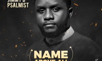 Name Above All Names by Jimmy D Psalmist