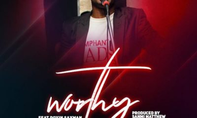Worthy by PsalmEben feat Doyin Saxman