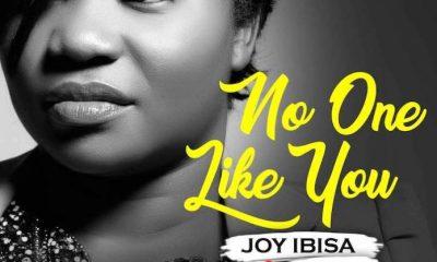 No One Like You By Joy Ibisa