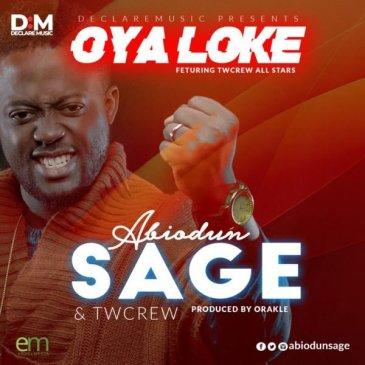 Oya Loke By Abiodun Sage