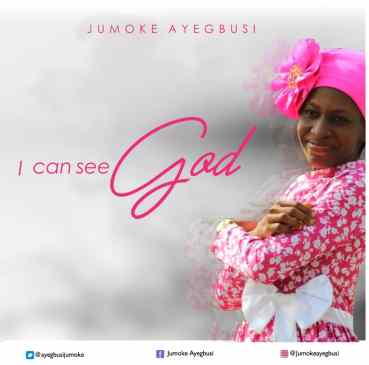 I Can See God By Jumoke Ayegbusi