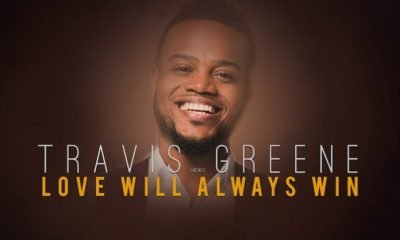 Love Will Always Win By Travis Greene