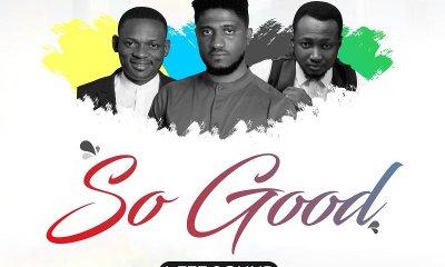 So Good By I FEE SOUND Ft Manus Akpanke and Steve Willis