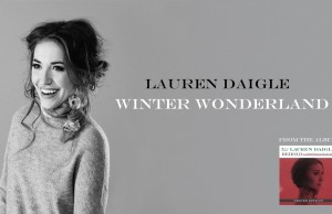 Winter Wonderland By Lauren Daigle