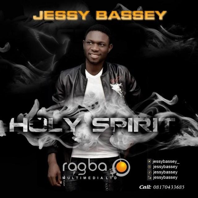 Holy Spirit By Jessy Bassey