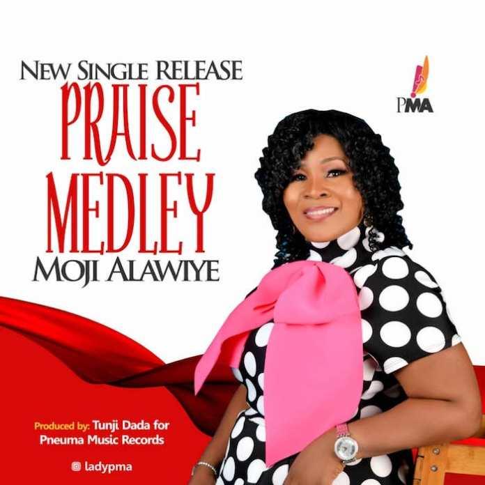 Praise Medley – Moji Alawiye