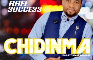 Abel Success – Chidinma