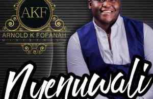 Arnold K Fofanah - Nyenuwali (Thank You)