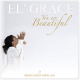 You Are Beautiful By El' Grace