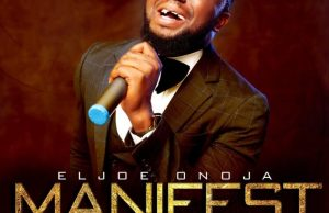 Manifest Yourself By ELjoe Onoja