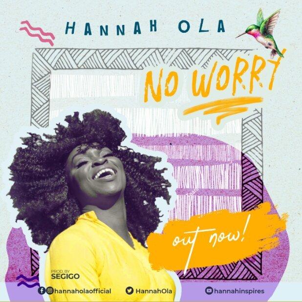 No Worry By Hannah Ola