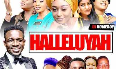 DEEJAY HOMEBOY X GENERAL BOSS_HALLELUYAH