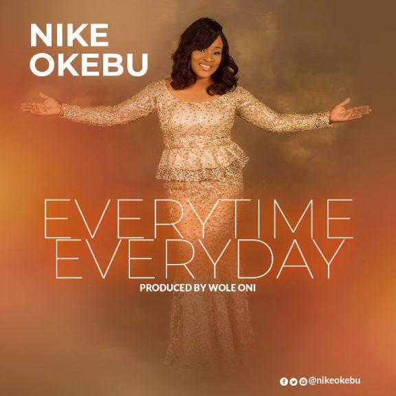 Nike Okebu – Everytime Everyday @nikeokebu @iamwoleoni