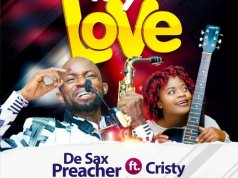 My Love By De Sax Preacher Ft. Cristy