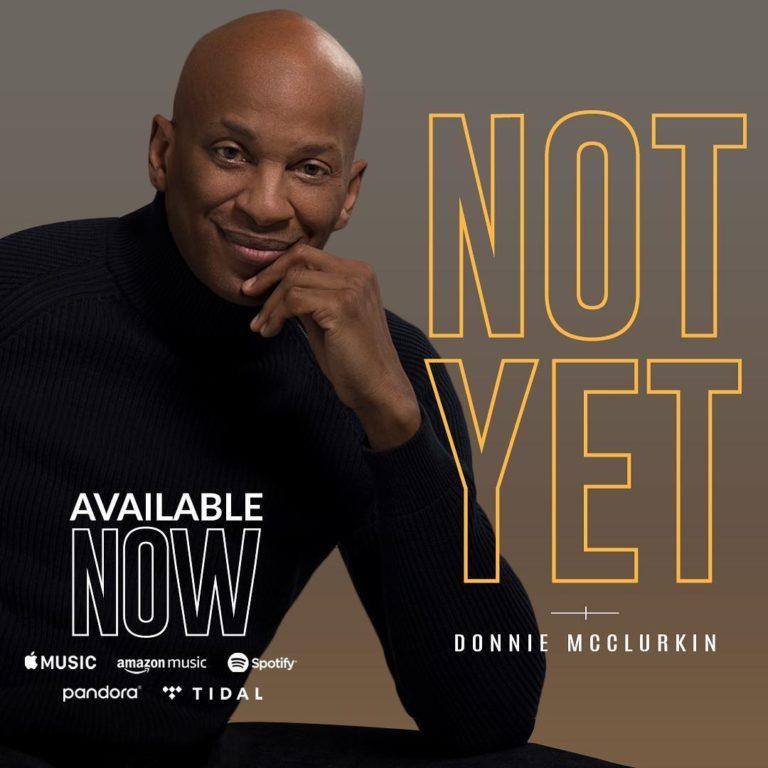 Download Donnie McClurkin – Not Yet (Audio)