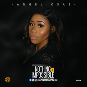 Nothing Is Impossible By Angel Osas
