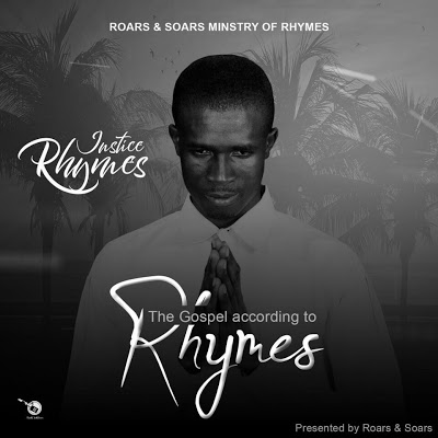 The Gospel According To RHYMES – Justice Rhymes