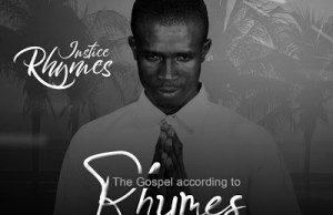The Gospel According To RHYMES - Justice Rhymes