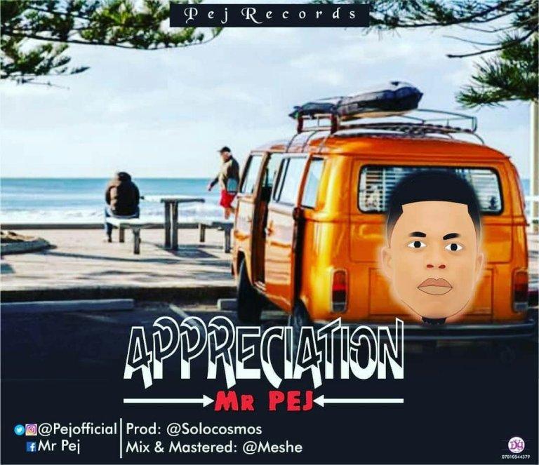 Mr Pej – Appreciation @mrpejofficial @solocosmos