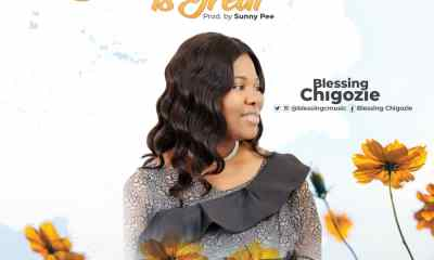 Your Love Is Great By Blessing Chigozie