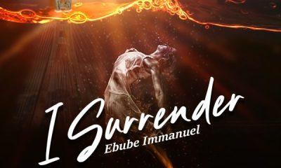 I Surrender Ebube Immanuel