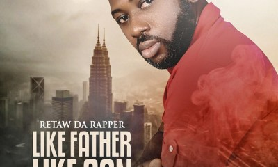 LIKE FATHER LIKE SON BY RETAW DA RAPPER